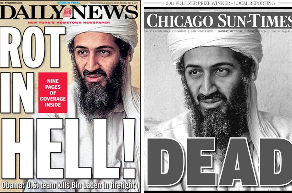 TATT:  Osama bin Laden preget de amerikanske forsidene i dag. Avisene sparte ikke p� kruttet dagen etter at president Barack Obama hadde sluppet nyheten.