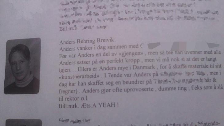 �RBOKA FRA RIS UNGDOMSSKOLE: I �rboka p�st�s det at Anders Behring Breivik fors�kte � sl� til rektor, og at han er blitt uvenner med alle. Slike �rb�ker skrives ofte i en frekk tone.