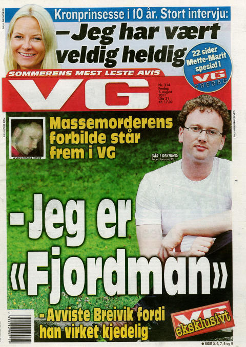 FJERNE MUSLIMER FRA VESTEN: I g�rsdagens VG sto Peder Jensen (36) frem som bloggeren Fjordman. Han var massemorder Anders Berhing Breiviks store idol. Han g�r inn for � fjerne alle muslimer fra den vestlige verden. Faksimile: VG