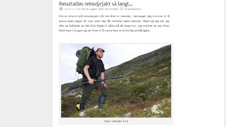 P� JAKT? Ingen reinsdyr � se, het det p� bloggen fra august 2009. Det kan skyldes at Clausen var i Sverige, og ikke p� reinsdyrjakt i det hele tatt. Faksimile: Clausens blogg
