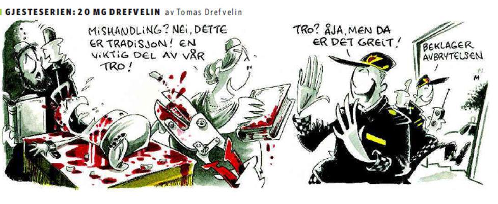STRIPE: Det var denne tegneseriestripa som sto p� trykk i Dagbladet i g�rsdagens avis og som n� vekker oppsikt enkelte steder. Illustrasjon: Tomas Drefvelin/ Dagbladet