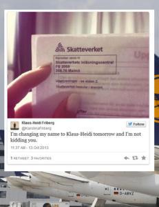 Flyselskapet har f�tt 42 svensker til � skifte navn til Klaus-Heidi