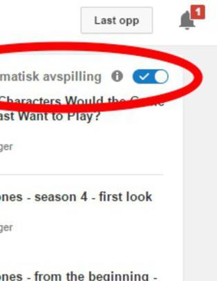Lei av den irriterende Youtube-funksjonen?