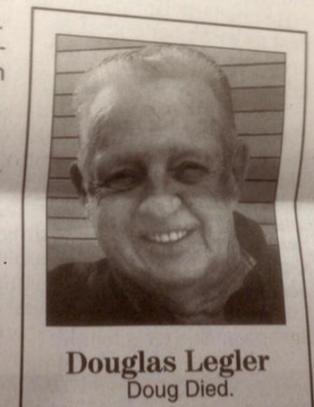 Doug ville bare ha to ord i nekrologen sin