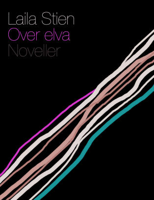 Anmeldelse: N�r Laila Stien kommer med en ny novellesamling, er det en begivenhet