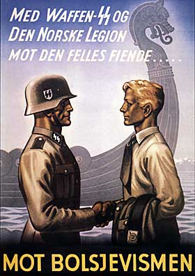 Nazistene prøvde å verve nordmenn til å kjempe mot kommunismen. 15 000 nordmenn meldte seg. Av disse havnet mellom 5 000 og 6 000 på Østfronten. Mellom 700 og 1000 nordmenn falt i Hitlers krig.