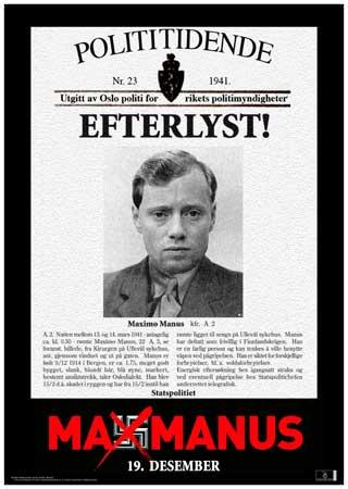 ETTERLYST: Manus var delaktig i en rekke sabotasjer etter at han ble med i oslogjengen i 1944.